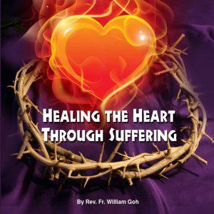 Healing the heart through suffering